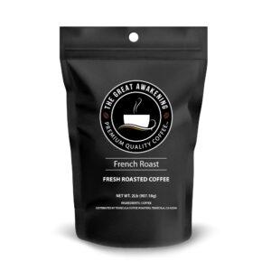 The Great Awakening Gourmet Coffee - French Roast
